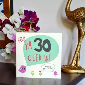 A geordie 30th birthday card. Eeeeh ya 30 geed in. Happy Birthday