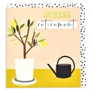 A square card with an image of a plant and a watering can on it. The wording Happy Retirement is embossed and printed in gold foil