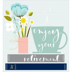 A retirement card with an illustration of books, a vase of flowers and a cup of tea