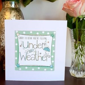 Sorry to hear you are feeling under the weather get well card. Finished by hand with stitched details