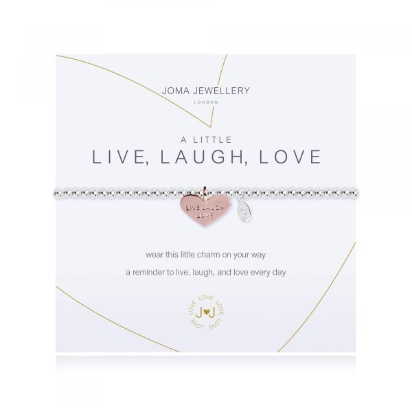 An elasticated bracelet from Joma with round silver plated brass beads and a rose gold heart pendant stamped with live laugh love from Joma. Presented on a white card printed with A little Live Laugh Love - wear this little charm on your way a reminder to live, laugh and love every day