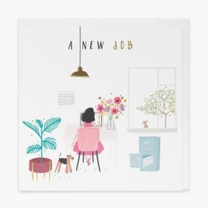 A white card with foil and embossing. A colourful drawing of a lady at a desk with a vase of flowers, a dog at her feet, a plant, a filing cabinet and a little mouse at the window with the words A New Job
