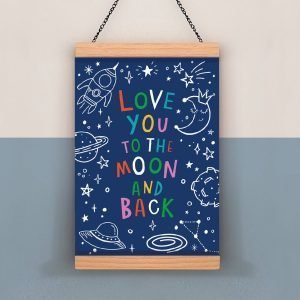 A sweet print with a dark blue background and the wording Love you to the moon and back printed in colourful writing. All around the wording are moon and star images printed in white.