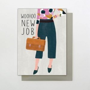 A colourful New Job card with an image of the bottom half of a womand's body wearing trousers and high heels and carrying a briefcase. The words Woohoo New Job are also printed on the card.