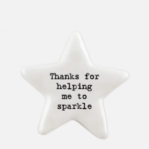 A little star ceramic keepsake with the words Thanks for helping me to sparkle printed on it.