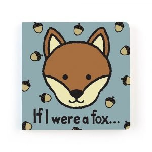 A cute board book with textured pages suitable for a baby. If I were a fox tells the story of a cute cuddly fox.