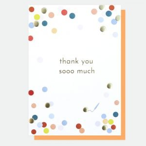 A thank you card with colourful spots and thank you soooo much in gold foil