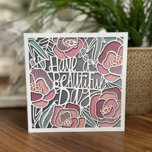 Have a Beautiful Day card with fantastic floral design