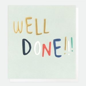 A pale green well done card with Well in gold foil and done in all different colours