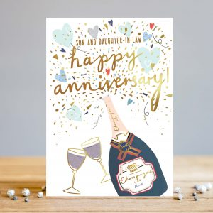 A fantastic card with a bottle of champagne and two glasses with the words Son and Daughter in law Happy Anniversary