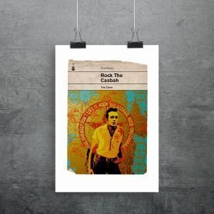 The Clash Rock The Casbah Print in the style of an old retro penguin book sleeve. With a cool image of Joe Strummer and some lyrics from the song
