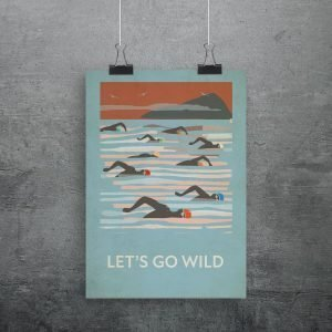 A wild swimming print with a contemporary image of swimmers in the sea and lets go wild