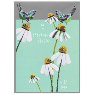 A wonderful Fabulous friend card with an image of daisies and birds on it.